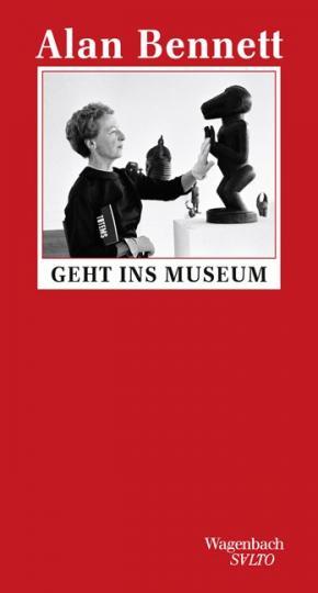 Alan Bennett: Alan Bennett geht ins Museum