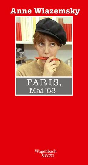 Anne Wiazemsky: Paris, Mai 68