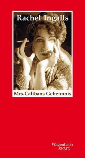 Rachel Ingalls: Mrs. Calibans Geheimnis