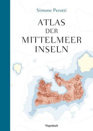 Simone Perotti: Atlas der Mittelmeerinseln