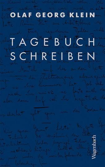 Olaf-Georg Klein: Tagebuchschreiben