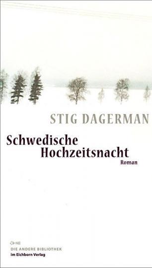 Stig Dagerman: Schwedische Hochzeitsnacht