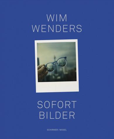 Wim Wenders: Sofort Bilder