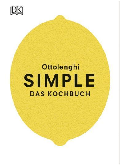 Yotam Ottolenghi: Simple. Das Kochbuch