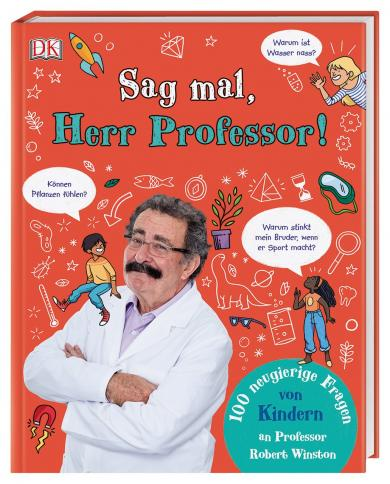 Robert Winston: Sag mal, Herr Professor!