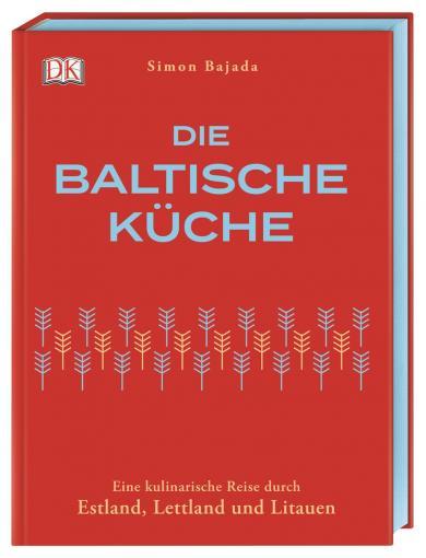 Simon Bajada: Die baltische Küche