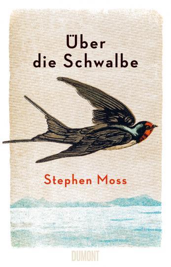 Stephen Moss: Über die Schwalbe