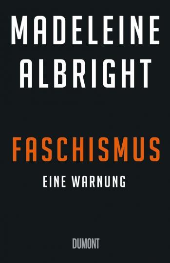 Madeleine Albright: Faschismus