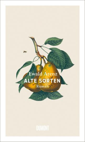 Ewald Arenz: Alte Sorten