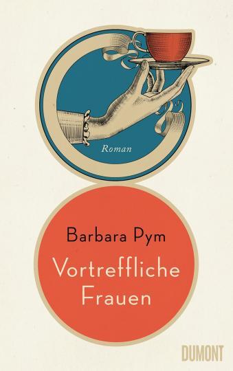 Barbara Pym: Vortreffliche Frauen