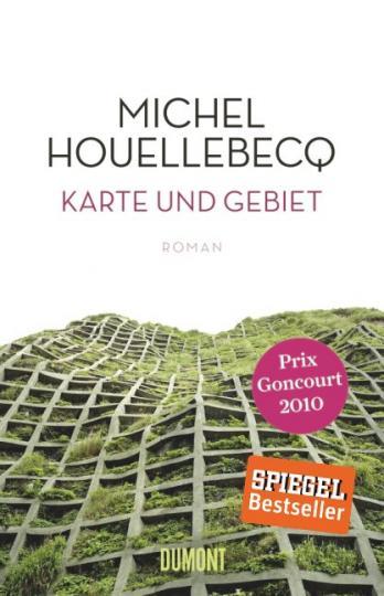Michel Houellebecq: Karte und Gebiet