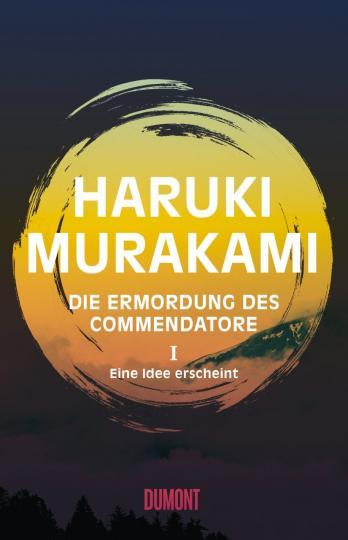 Haruki Murakami: Die Ermordung des Commendatore Band 1