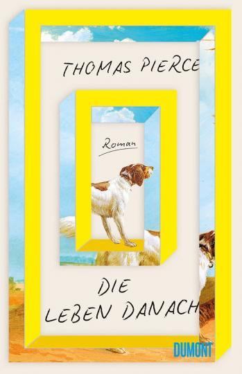 Thomas Pierce: Die Leben danach