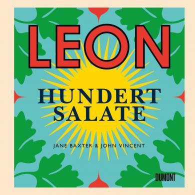 Jane Baxter, John Vincent: Leon. Hundert Salate