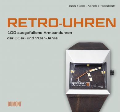 Mitch Greenblatt, Josh Sims: Retro-Uhren