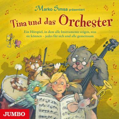 Marko Simsa: Tina und das Orchester