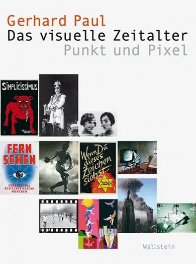 Gerhard Paul: Das visuelle Zeitalter
