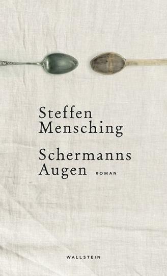 Steffen Mensching: Schermanns Augen