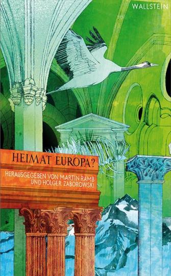 Martin Ramb, Holger Zaborowski: Heimat Europa?