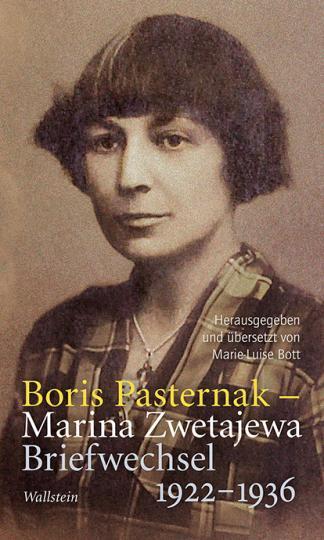 Boris Pasternak, Boris Paternak, Marina Zwetajewa: Briefwechsel 1922-1936