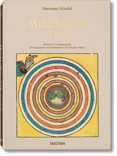 Stephan Füssel: Schedel. Weltchronik - 1493. Kolorierte Gesamtausgabe
