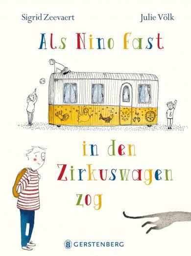 Sigrid Zeevaert, Julie Völk: Als Nino fast in den Zirkuswagen zog