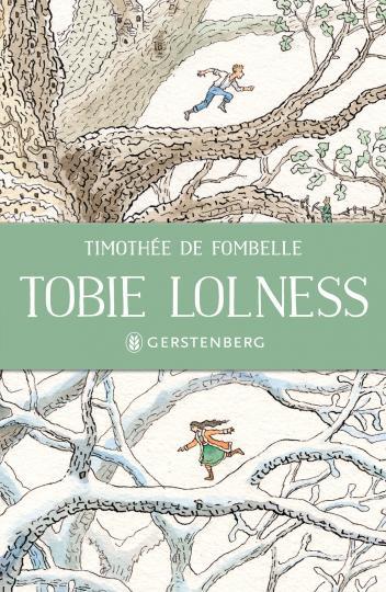 Timothée de Fombelle, François Place: Tobie Lolness