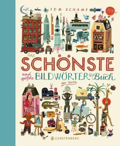 Tom Schamp: Das schönste und größte Bildwörterbuch der Welt
