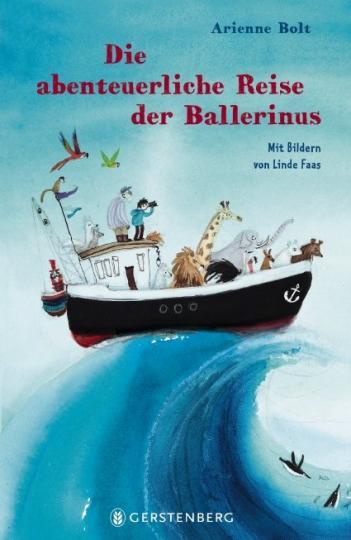 Arienne Bolt, Faas, Linde: Die abenteuerliche Reise der Ballerinus