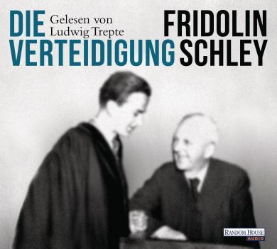 Fridolin Schley: Die Verteidigung