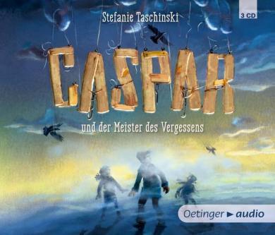 Stefanie Taschinski, Cornelia Haas: Caspar und der Meister des Vergessens (3 CD)