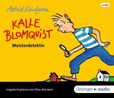 Astrid Lindgren, Bauer, Jutta: Kalle Blomquist Meisterdetektiv (4 CD)