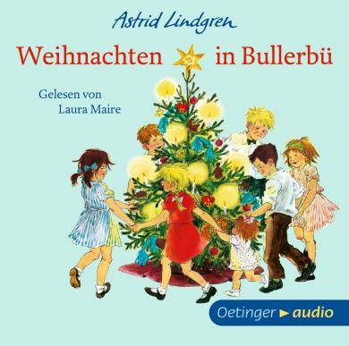 Astrid Lindgren, Ilon Wikland: Weihnachten in Bullerbü