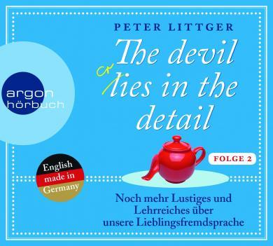 Peter Littger: The devil lies in the detail - Folge 2