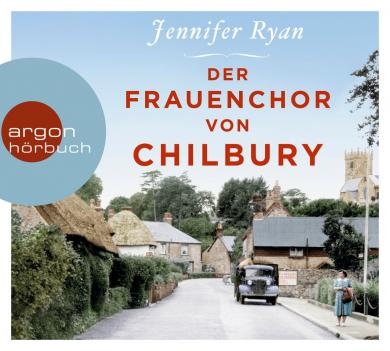 Jennifer Ryan: Der Frauenchor von Chilbury