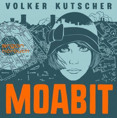 Volker Kutscher, Menschik, Kat: Moabit