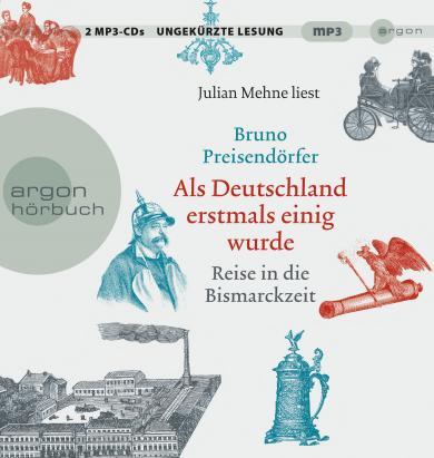 Bruno Preisendörfer: Als Deutschland erstmals einig wurde