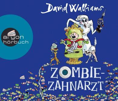 David Walliams: Zombie-Zahnarzt