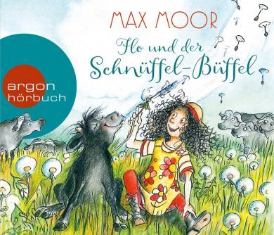 Max Moor: Flo und der Schnüffel-Büffel