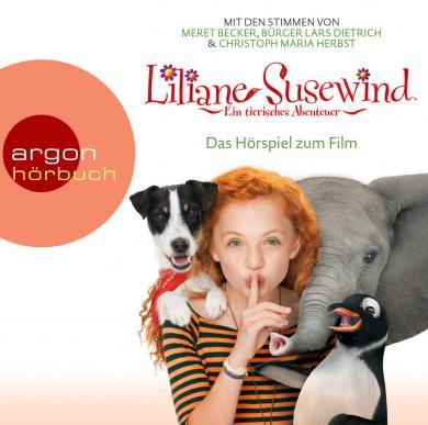 Stewner, Tanya: Liliane Susewind – Das Originalhörspiel zum Kinofilm
