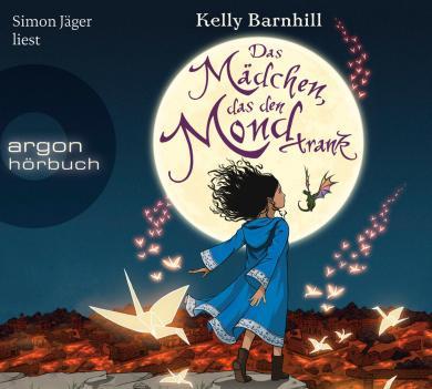 Kelly Barnhill: Das Mädchen, das den Mond trank