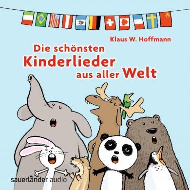 Klaus W. Hoffmann: Die schönsten Kinderlieder aus aller Welt