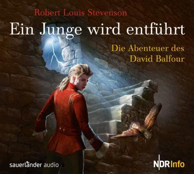 Robert Louis Stevenson, Benita Winckler: Ein Junge wird entführt
