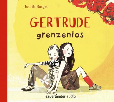 Judith Burger: Gertrude grenzenlos