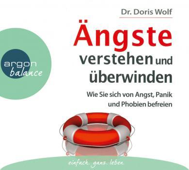 Doris Wolf: Ängste verstehen und überwinden