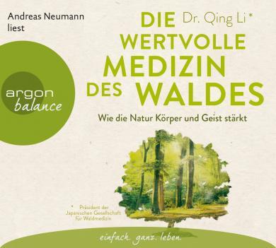 Qing Li: Die wertvolle Medizin des Waldes