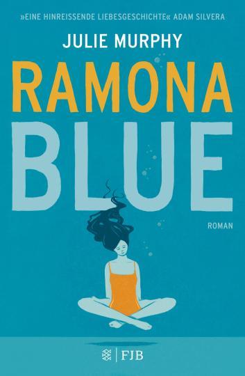 Julie Murphy: Ramona Blue