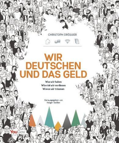 Christoph Drösser: Wir Deutschen und das Geld