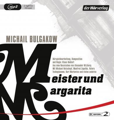 Michail Bulgakow: Meister und Margarita