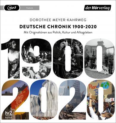 Dorothee Meyer-Kahrweg: Deutsche Chronik 1900 - 2020